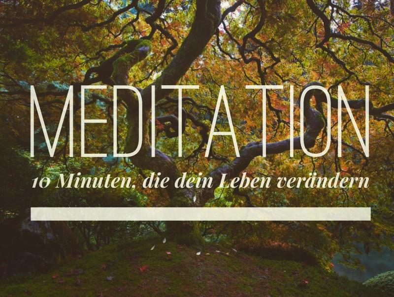 Meditation 10 Minuten zur Veränderung