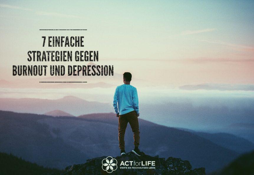 7 Strategien gegen Depression